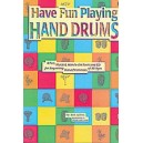 Ultimate Beginner Have Fun Playing Hand Drums - For Bongo, Conga and Djembe Drums