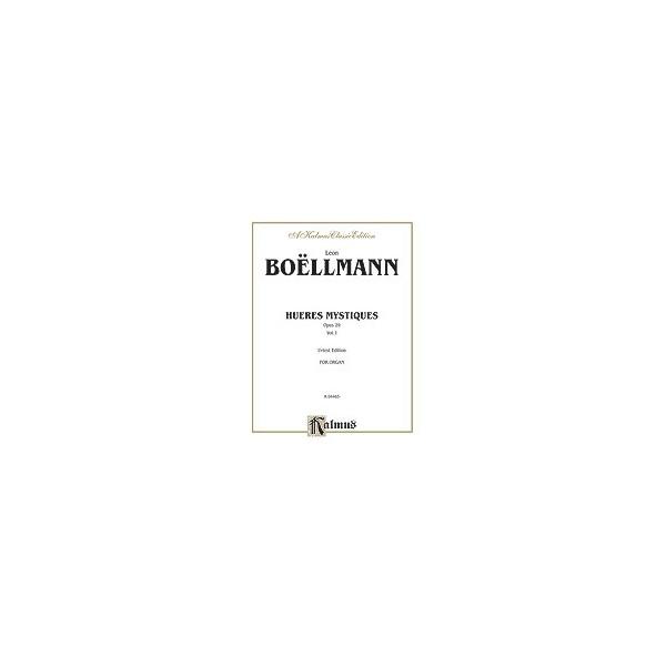 Boellmann, Leon - Heures Mystiques (urtext) (op. 29)