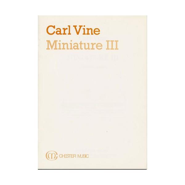 Carl Vine:  Miniature III (Study Score) - Vine, Carl (Artist)