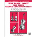 The Man I Love And Other George Gershwin Classics - Full Score & Parts