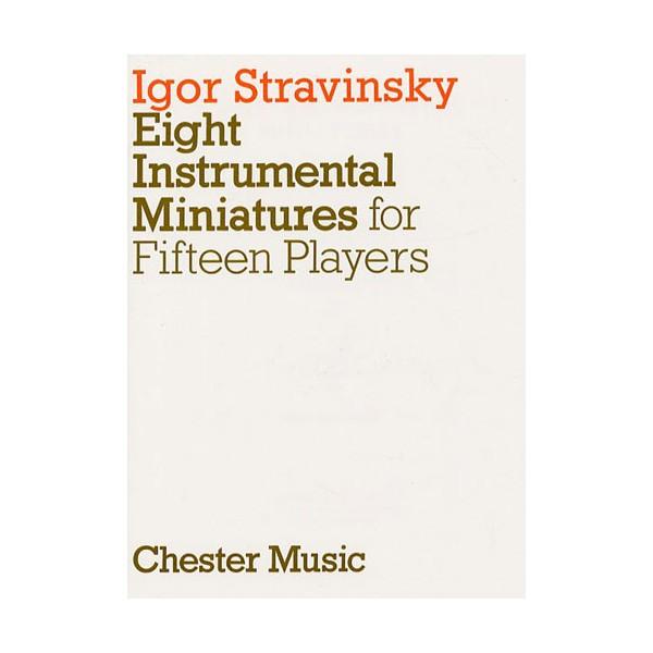 Igor Stravinsky: Eight Instrumental Miniatures (Miniature Score) - Stravinsky, Igor (Composer)