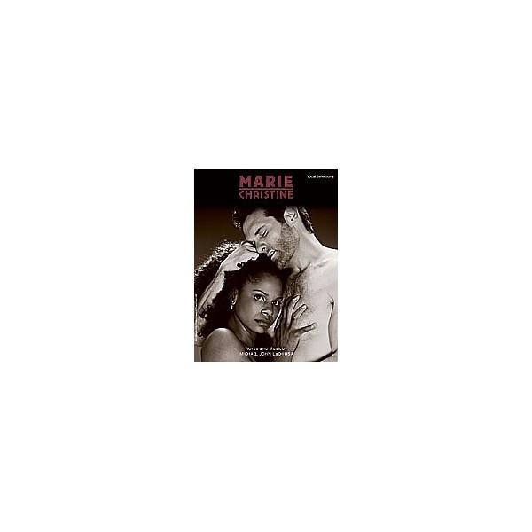 Lachiusa, Michael John - Marie Christine (vocal Selections) - Piano/Vocal/Chords