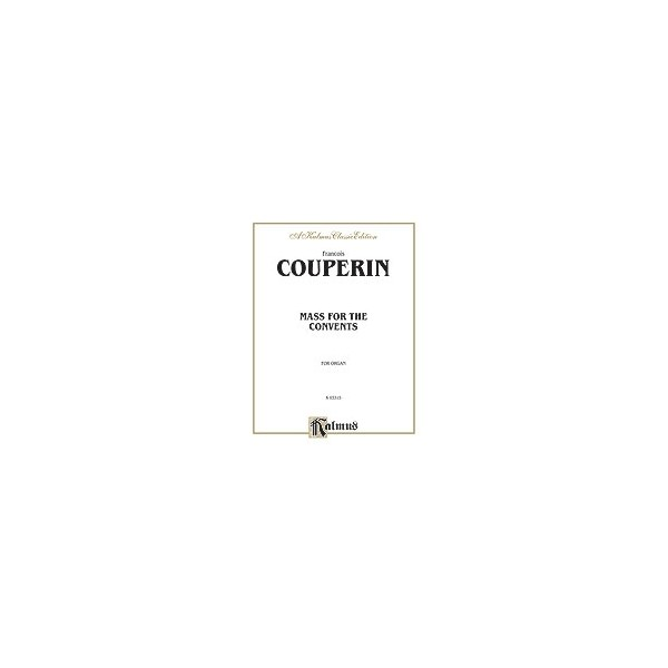 Couperin, Francois - Mass Of The Convents