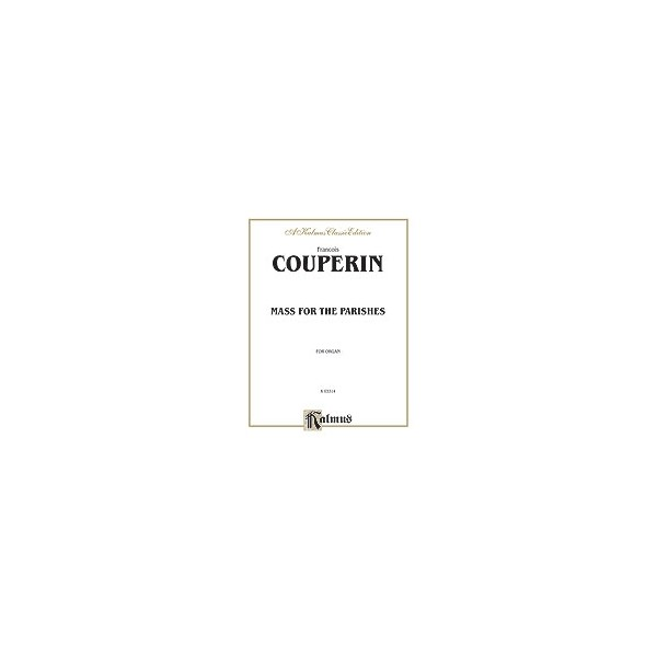 Couperin, Francois - Mass For The Parishes