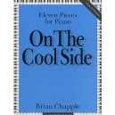 Brian Chapple: On The Cool Side (11 Pieces For Piano) - Chapple, Brian (Artist)