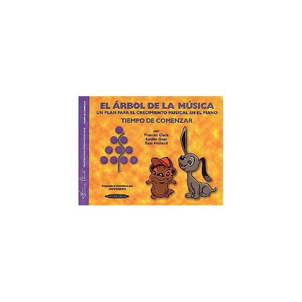 The Music Tree Students Book - Time to Begin (Tiempo de Comenzar) (El Árbol de la Música) (Spanish Language Edition)