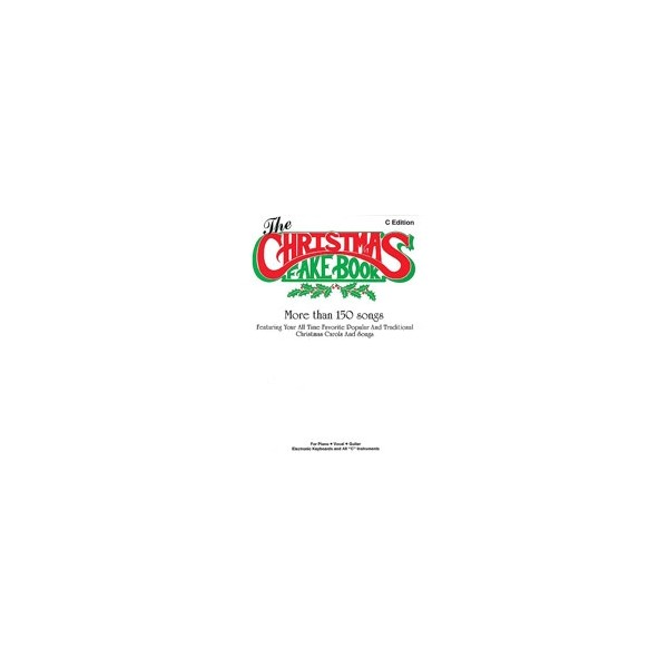 The Christmas Fake Book - C Edition