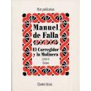 De Falla: El Corregidor Y La Molinera (1916-17) - De Falla, Manuel (Artist)