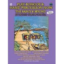 Play Bongos & Hand Percussion Now - The Basics & Beyond (Spanish, English Language Edition)