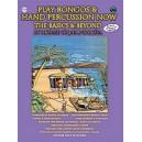 Play Bongos & Hand Percussion Now - The Basics & Beyond (Spanish, English Language Edition)
