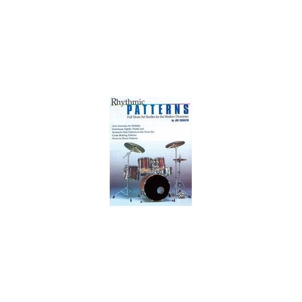 Rhythmic Patterns - Full Drum Set Studies for the Modern Drummer