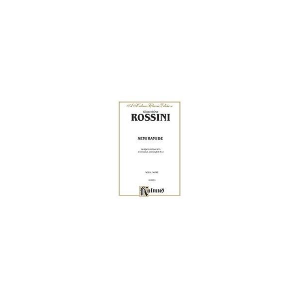 Rossini - Semiramide - Vocal Score (Italian, English Language Edition)