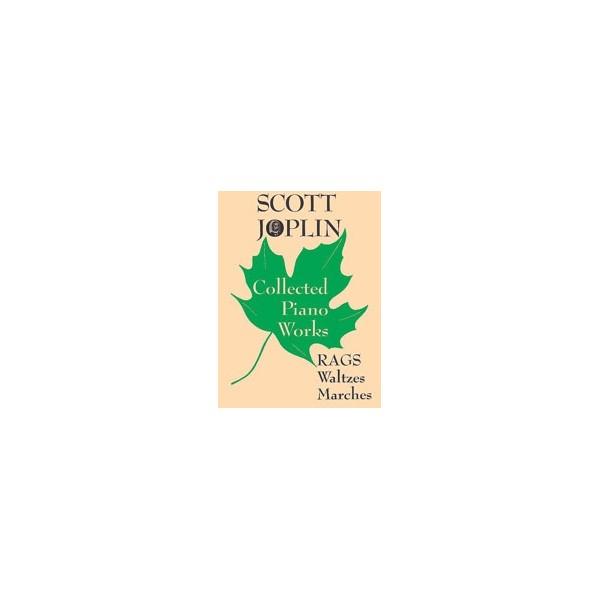 Joplin, Scott - Scott Joplin Collected Piano Works - Rags, Waltzes, Marches
