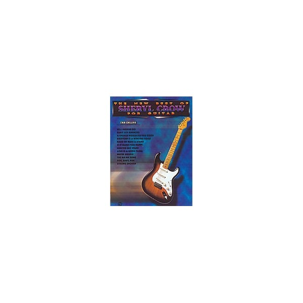 Crow, Sheryl - The New Best Of Sheryl Crow For Guitar - TAB Deluxe