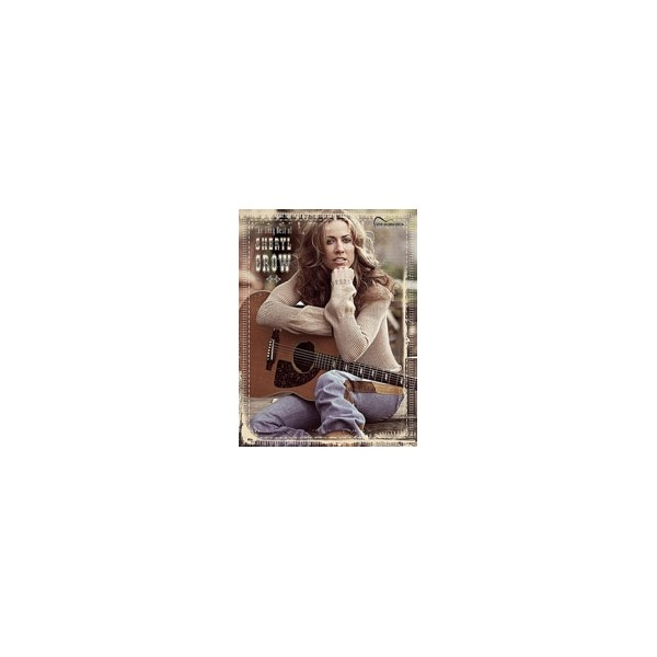 Crow, Sheryl - The Very Best Of Sheryl Crow - Guitar Songbook Edition