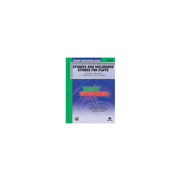 Student Instrumental Course Studies And Melodious Etudes For Flute - Level I