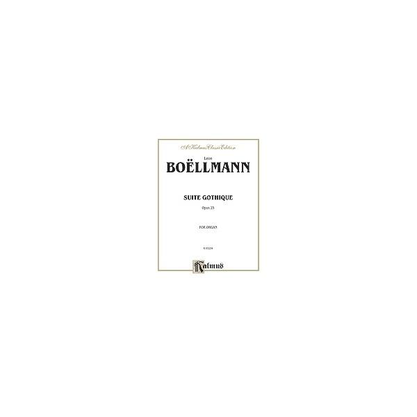 Boellmann, Leon - Suite Gothique, Op. 25