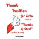 "Thumb Position For Cello  - ""Thumbs of Steel\"""