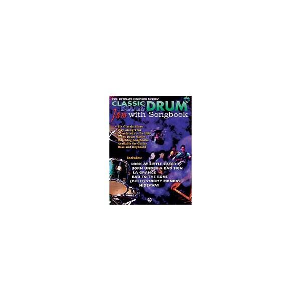 Ultimate Beginner Drum Jam With Songbook - Classic Blues