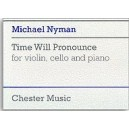 Nyman, Michael - Time Will Pronounce For Violin, Cello And Piano