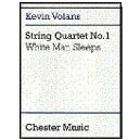 Volans, Kevin - String Quartet No. 1 White Man Sleeps (Score)