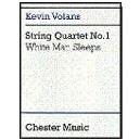 Volans, Kevin - String Quartet No. 1 White Man Sleeps (Score)