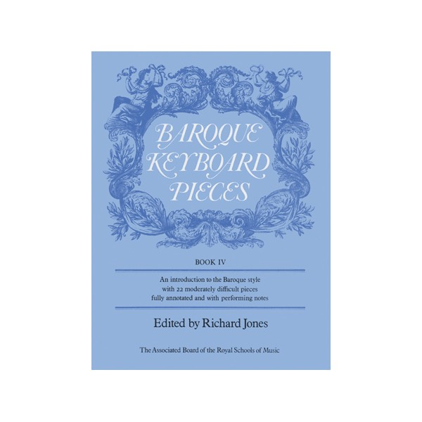 Baroque Keyboard Pieces  Book IV (moderately difficult)