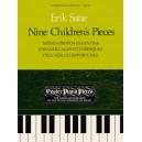 Satie, Erik - Nine Children's Pieces (Menus Propos Enfantins  Enfantillages Pittoresques  Peccadilles Importunes)