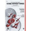 arr. Chinn - Flying Without Wings (as Recorded By Ruben Studdard)