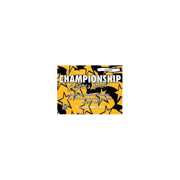 Story, Mike (arranger) - Championship Sports Pak - An All-Purpose Marching/Basketball/Pep Band Book for Time Outs, Pep Rallies a