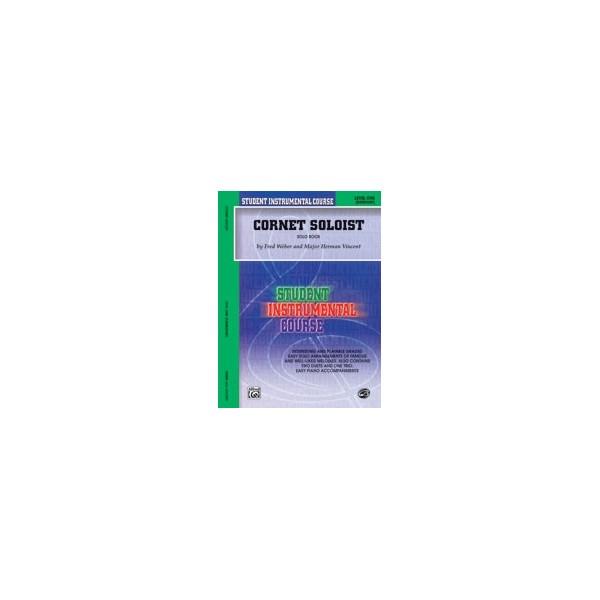 Student Instrumental Course Cornet Soloist - Level I (Solo Book)