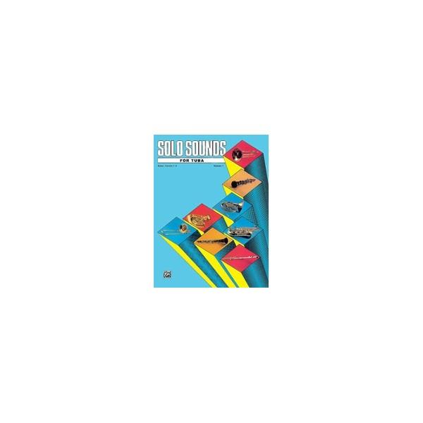 Solo Sounds For Tuba - Levels 1-3 Solo Book