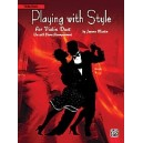 Martin, Joanne - Playing With Style For String Quartet Or String Orchestra - Violin Duet