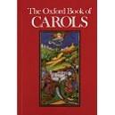 The Oxford Book of Carols - Dearmer, Percy  Vaughan Williams, R.  Shaw, Martin