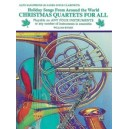 Christmas Quartets For All (holiday Songs From Around The World) - Alto Saxophone (E-Flat Saxes & E-Flat Clarinets)