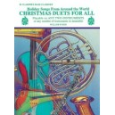 Christmas Duets For All (holiday Songs From Around The World) - B-Flat Clarinet, Bass Clarinet