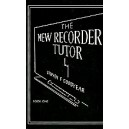 The New Recorder Tutor - Soprano
