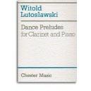 Witold Lutoslawski: Dance Preludes (Original Version 1954) - Lutoslawski, Witold (Composer)