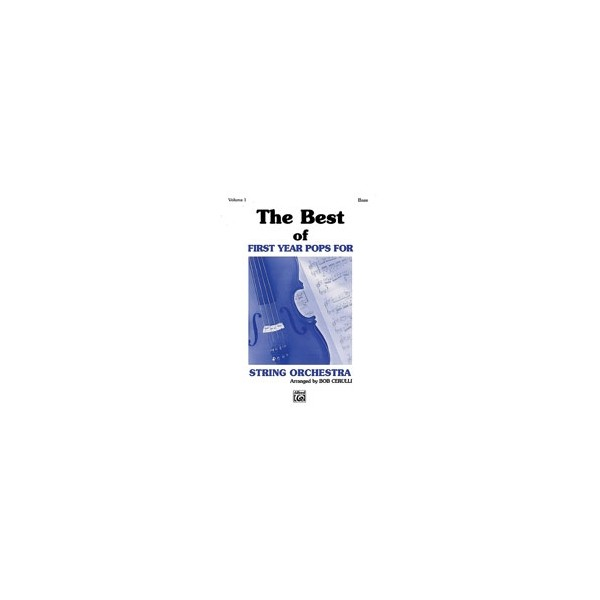 The Best Of First Year Pops For String Orchestra - String Bass