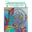 Christmas Trios For All (holiday Songs From Around The World) - Horn in F