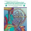 Christmas Quartets For All (holiday Songs From Around The World) - Trombone, Baritone B.C., Bassoon, Tuba