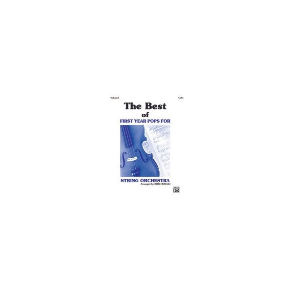 The Best Of First Year Pops For String Orchestra - Cello