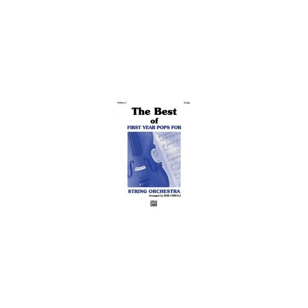 The Best Of First Year Pops For String Orchestra - Violin