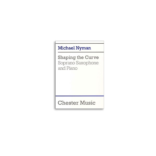 Michael Nyman: Shaping The Curve - Nyman, Michael (Artist)