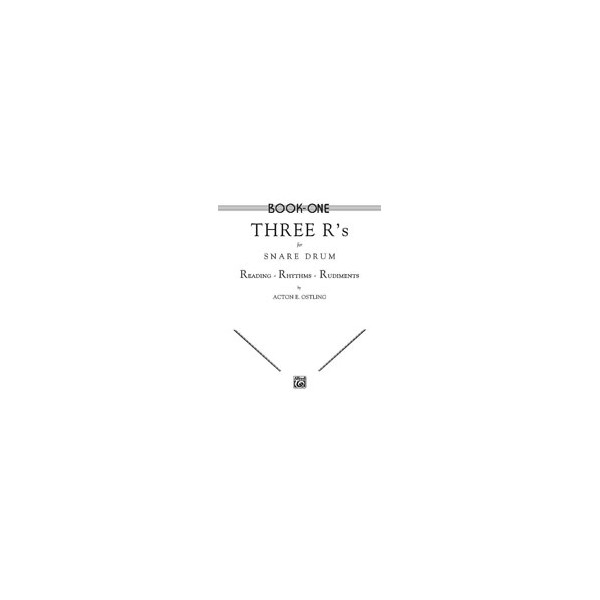 Ostling, Acton E. - Three Rs For Snare Drum