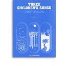 Witold Lutoslawski: Three Childrens Songs - Lutoslawski, Witold (Artist)