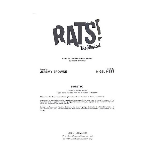 Rats! The Musical Libretto (1-9 Copies) - Hess, Nigel (Composer)