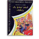 Peter Maxwell Davies: The Great Bank Robbery Performance Pack (Full Score and Parts)