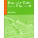 Recorder Duets From The Beginning: Teachers  Book 1 - Pitts, John (Artist)