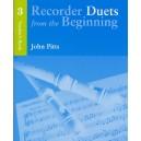 Recorder Duets From The Beginning: Teachers Book 3 - Pitts, John (Artist)